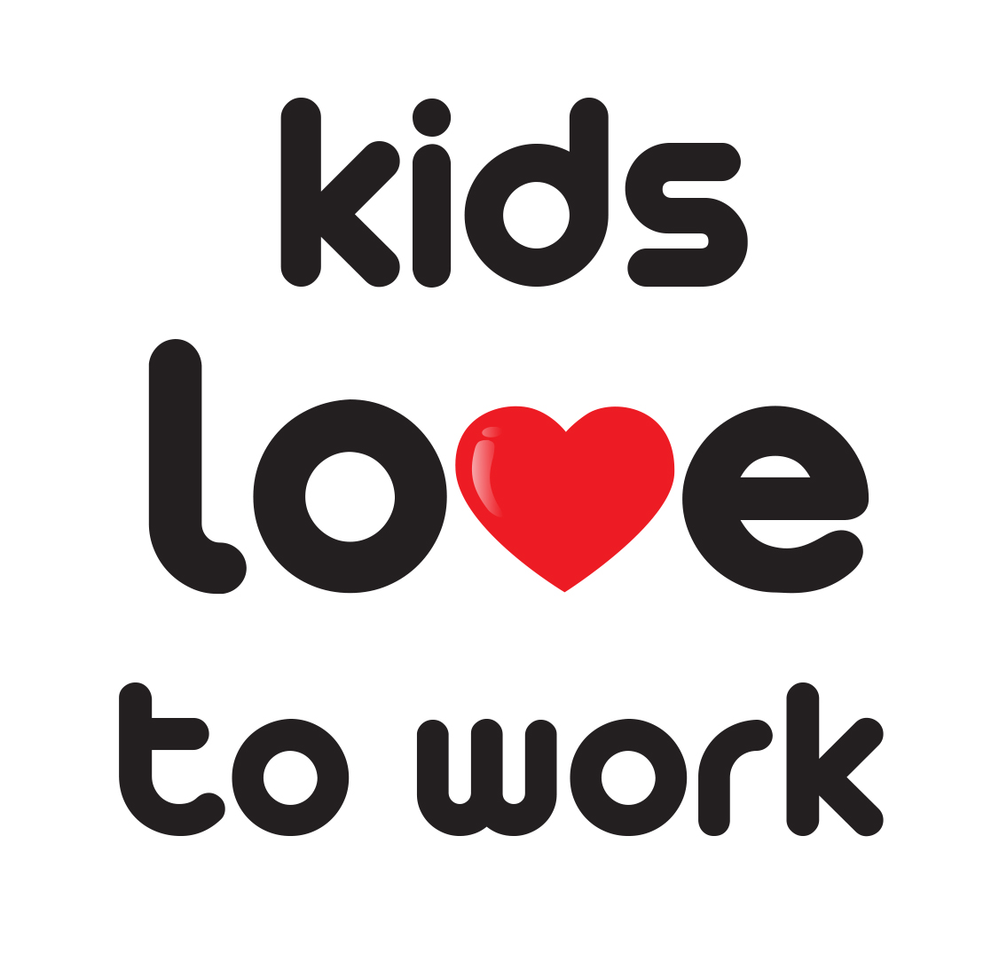 Kids Love to Work